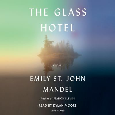Details about The Glass Hotel (sound recording)