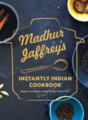 Details about Madhur Jaffrey's Essential Indian Instant Pot Cookbook
