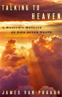 Details about Talking to Heaven: A Medium's Message of Life after Death