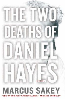 Details about The two deaths of Daniel Hayes : a novel