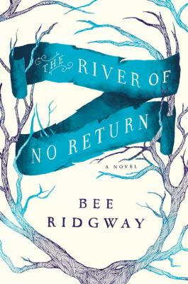 Details about The river of no return