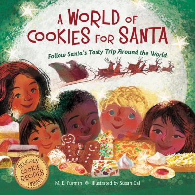 Details about A World of Cookies for Santa: Follow Santa's Tasty Trip Around the World