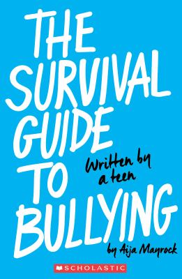 Details about The Survival Guide to Bullying: Written by a Teen