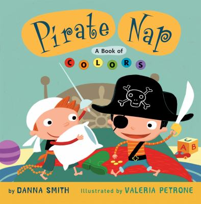 Details about Pirate Nap: a book of colors