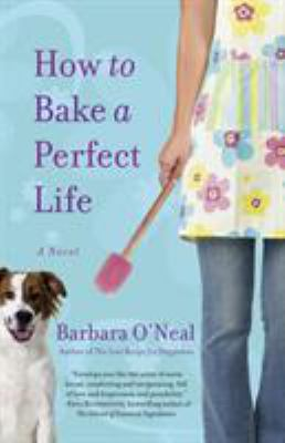 Details about How to bake a perfect life : a novel