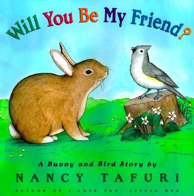 Details about Will You Be My Friend? : A Bunny and Bird Story