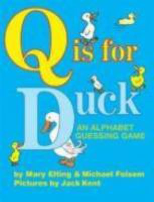 Details about Q Is for Duck: An Alphabet Guessing Game