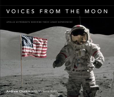 Details about Voices from the moon : Apollo astronauts describe their lunar experiences