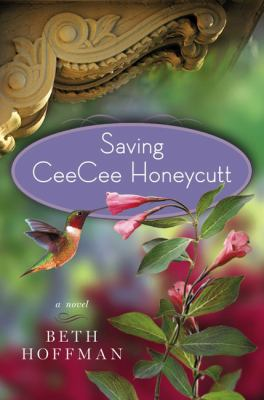 Details about Saving CeeCee Honeycutt : a novel