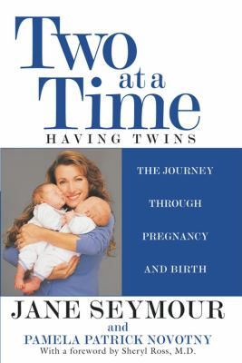 Details about Two at a time : having twins : the journey through pregnancy and birth
