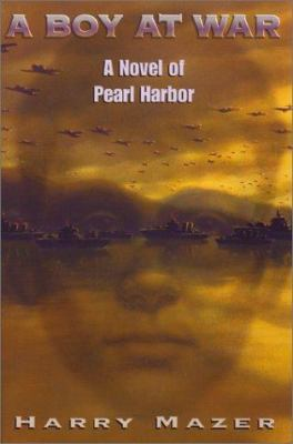 Details about A boy at war : a novel of Pearl Harbor