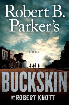 Details about Robert B. Parker's Buckskin