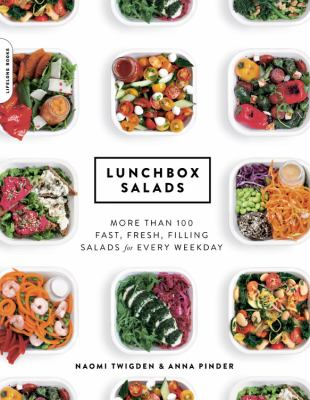 Details about Lunchbox Salads: More Than 100 Fast, Fresh, Filling Salads for Every Weekday