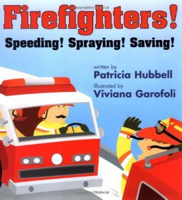 Details about Firefighters!: speeding! spraying! saving!