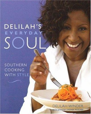 Details about Delilah's everyday soul : Southern cooking with style