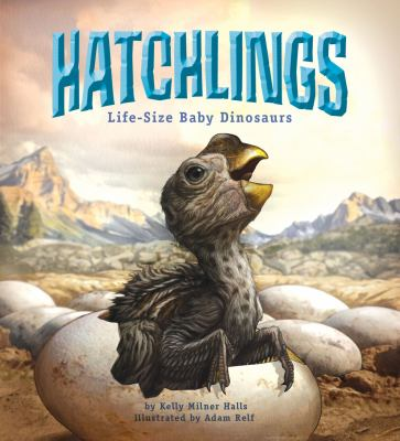 Details about Hatchlings: life-size baby dinosaurs