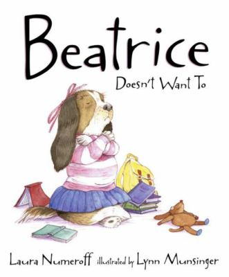 Details about Beatrice Doesn't Want To