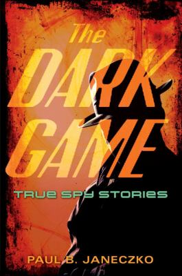 Details about The Dark Game: True Spy Stories