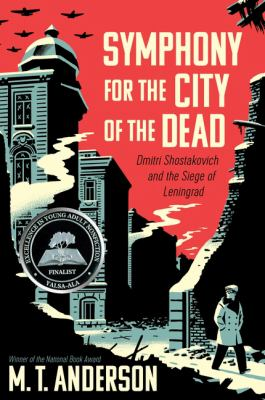 Details about Symphony for the City of the Dead: Dmitri Shostakovich and the Siege of Leningrad