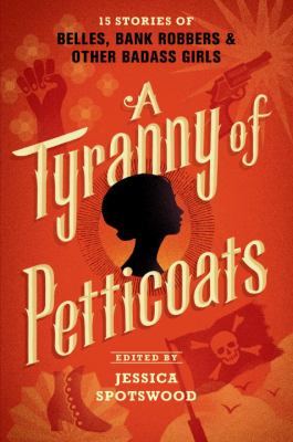 Details about A Tyranny of Petticoats