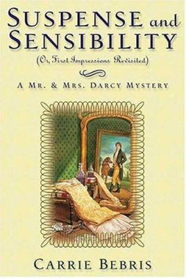 Details about Suspense and Sensibility or, First Impressions Revisited: A Mr. and Mrs. Darcy Mystery