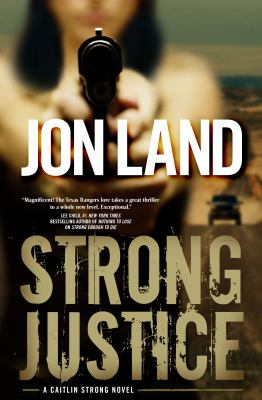 Details about Strong justice : a Caitlin Strong novel