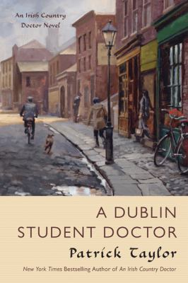 Details about A Dublin student doctor : an Irish country doctor novel