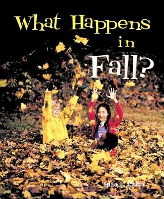 Details about What Happens in Fall?