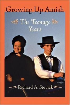 Details about Growing up Amish the teenage years