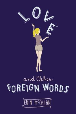 Details about Love and Other Foreign Words