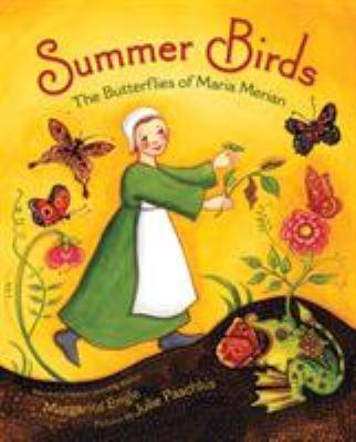 Details about Summer Birds: the Butterflies of Maria Merian