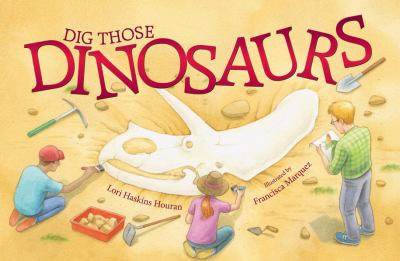 Details about Dig Those Dinosaurs