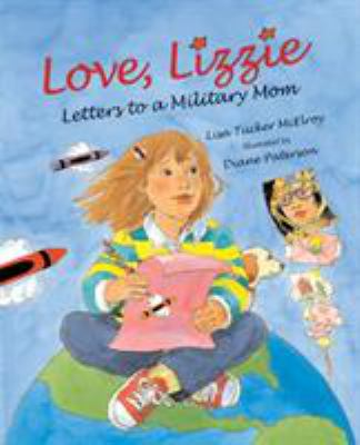 Details about Love, Lizzie: Letters to a Military Mom