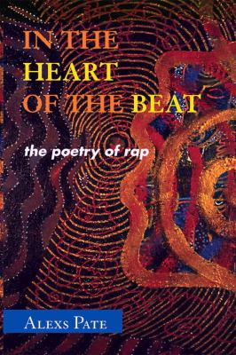 Details about In the Heart of the Beat: The Poetry of Rap