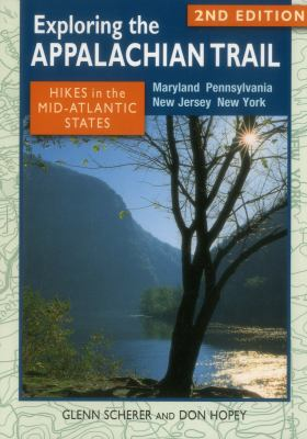 Details about Exploring the Appalachian Trail: Hikes in the Mid-Atlantic States: 2nd Edition