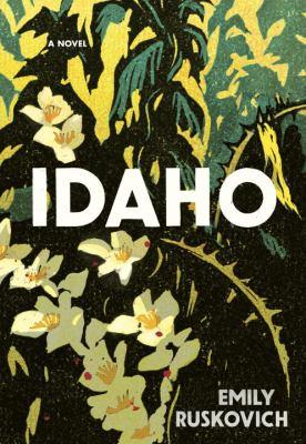 Details about Idaho: A Novel