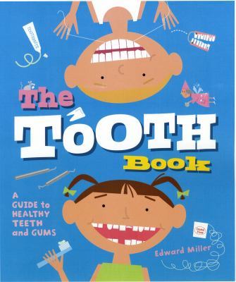 Details about The Tooth Book: A Guide to Healthy Teeth and Gums