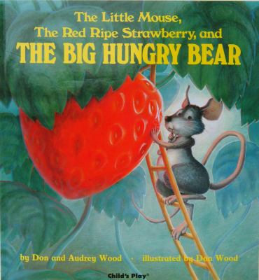 Details about The Little Mouse, the Red Ripe Strawberry and the Big Hungry Bear