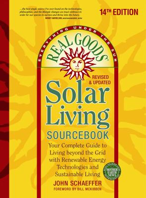Details about Real goods solar living sourcebook : your complete guide to living beyond the grid with renewable...
