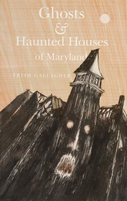 Details about Ghosts and Haunted Houses of Maryland