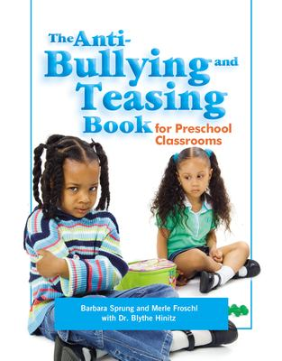 Details about The anti-bullying and teasing book for preschool classrooms