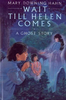Details about Wait till Helen comes : a ghost story