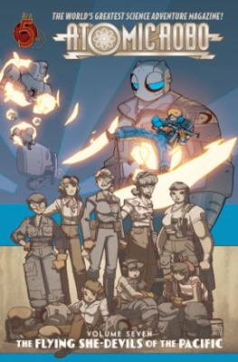 Details about Atomic Robo Volume 7: Flying She-Devils of the Pacific: Flying She-Devils of the Pacific
