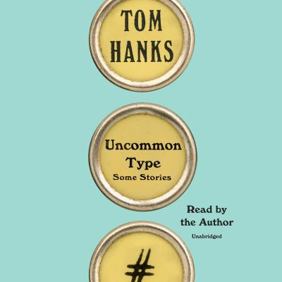 Details about Uncommon Type: Some Stories (sound recording)