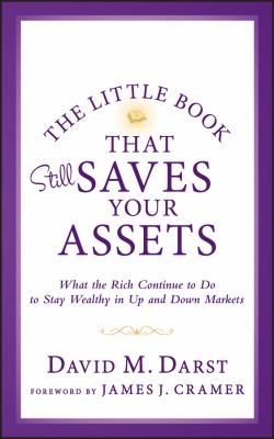 Details about The Little Book That Still Saves Your Assets What the Rich Continue to Do to Stay Wealthy in Up and Down Markets.