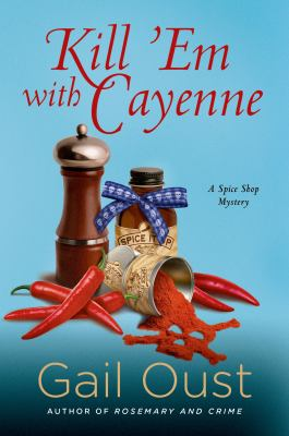 Details about Kill 'Em with Cayenne: A Spice Shop Mystery