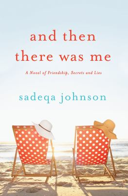 Details about And Then There Was Me: A Novel