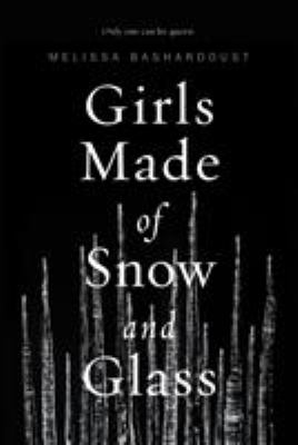 Details about Girls Made of Snow and Glass