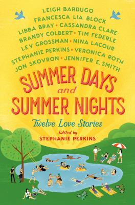 Details about Summer Days and Summer Nights: Twelve Summer Romances