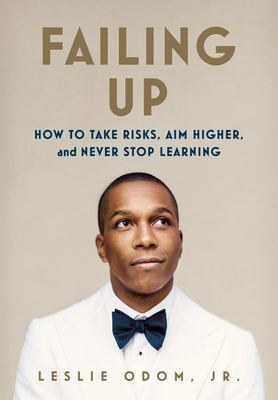 Details about Failing Up: How to Rise above, Do Better, and Never Stop Learning